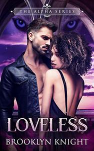 Loveless: A BWWM Wolf Shifter Romance