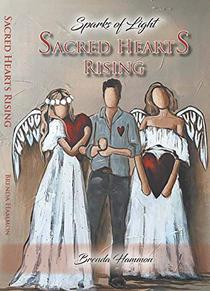 Sacred Hearts Rising: Sparks of Light