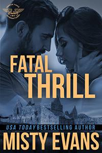 Fatal Thrill: SEALs of Shadow Force, Book 6