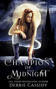 Champion of Midnight: an Urban Fantasy Novel