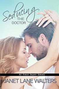 Seducing the Doctor