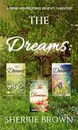 The Dreams: A Pride and Prejudice Regency Variation