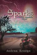 Sparks: Book one of the Stella Westfall Series