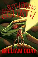 The Slithering Goliath