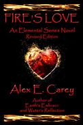 Fire's Love: Revised Edition - a second chance romance, good demon bad boy falls in love