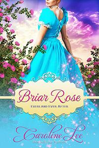 Briar Rose: an Everland Ever After Tale