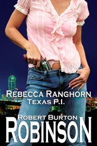 Rebecca Ranghorn - Texas P.I.