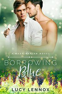 Borrowing Blue: Made Marian Series Book 1