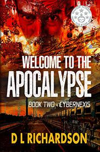 Welcome to the Apocalypse - CyberNexis