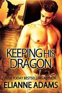 Keeping His Dragon