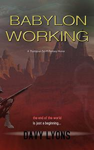 Babylon Working: A Dystopian Sci-Fi Horror