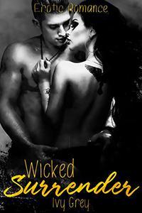 Wicked Surrender: Erotic Romance