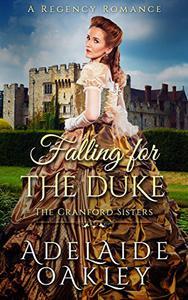 Falling for the Duke: A Regency Romance