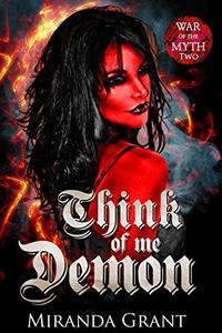 Think of Me Demon: A Fantasy Romance