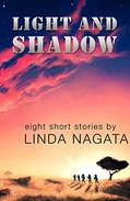 Light and Shadow: Eight Short Stories