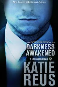 Darkness Awakened (a vampire-werewolf romance)