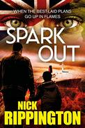 Spark Out: A hard-boiled suspense thriller