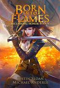 Born Into Flames: A Kurtherian Gambit Series