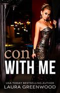 Con With Me: A Contemporary Reverse Harem