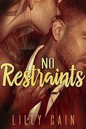 No Restraints: A Bad Girls Know novella