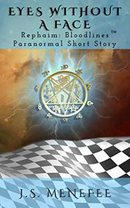Eyes Without a Face: A Rephaim: Bloodlines Paranormal Short Story