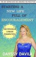 Starting a New Life Full of Encouragement: The Power of a Fresh Perspective
