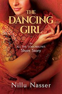 "The Dancing Girl: An ""All the Tomorrows"" Short Story"