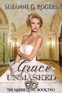 Grace Unmasked