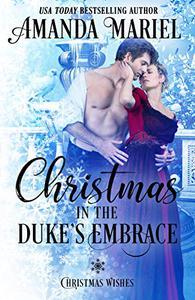 Christmas in the Duke's Embrace