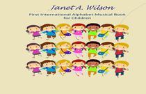 First International Alphabet Music Book for Children