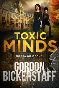 Toxic Minds: The damage is done...
