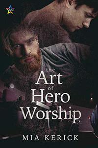 The Art of Hero Worship