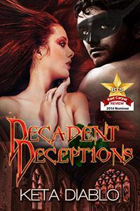 Decadent Deceptions