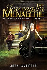 The Messengers Menagerie