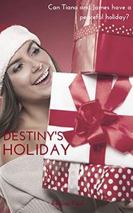 Destiny's Holiday