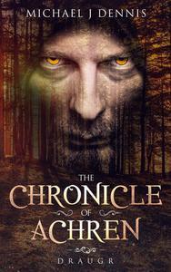 The Chronicle of Achren 'Draugr'