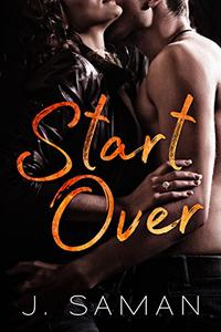 Start Over: A Contemporary Romance Novel