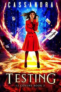 Testing: A 13 Covens Magical World Adventure