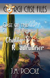 Case of the Chatty Roadrunner