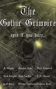 The Gothic Grimoire Anthology
