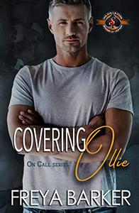 Covering Ollie (Police and Fire: Operation Alpha)