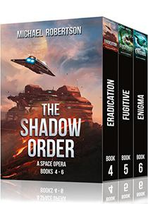 The Shadow Order - Books 4 - 6