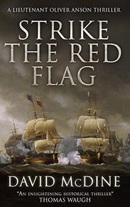 Strike the Red Flag: Thrilling naval warfare with Lieutenant Oliver Anson