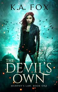 The Devil's Own: Murphy's Law, Book One
