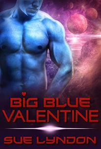 Big Blue Valentine: A Sci-Fi Alien Romance