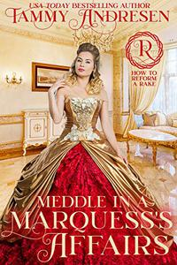 Meddle in a Marquess's Affairs: Regency Romance