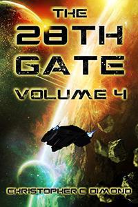 The 28th Gate: Volume 4
