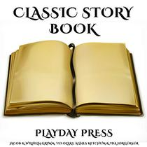 Classic Story Book: 3 Timeless Fairy Tales Collection 14