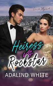 Heiress vs Rockstar