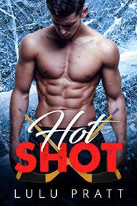Hot Shot: A Bad Boy Sports Romance